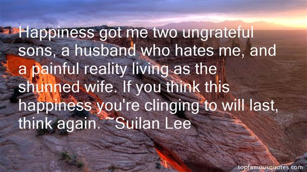 Suilan Lee Quotes