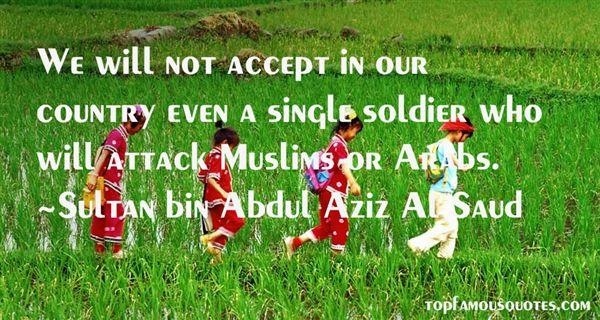 Sultan Bin Abdul Aziz Al Saud Quotes