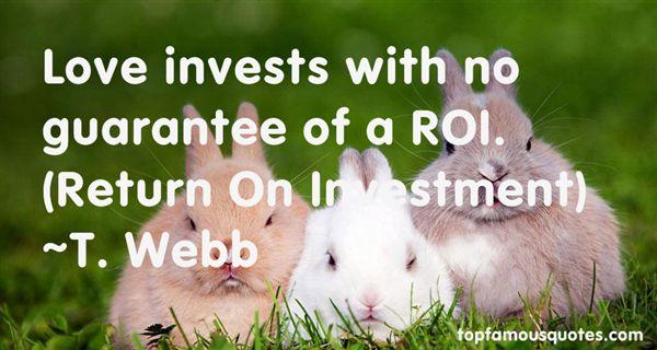 T. Webb Quotes