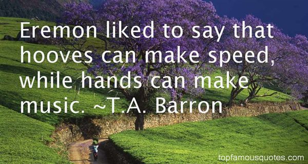 T.A. Barron Quotes