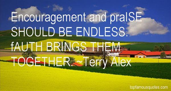 Terry Alex Quotes