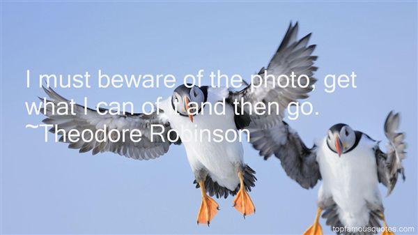 Theodore Robinson Quotes
