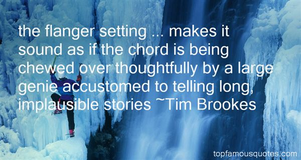 Tim Brookes Quotes