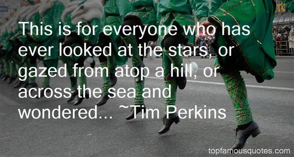 Tim Perkins Quotes