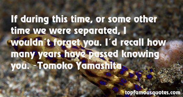 Tomoko Yamashita Quotes