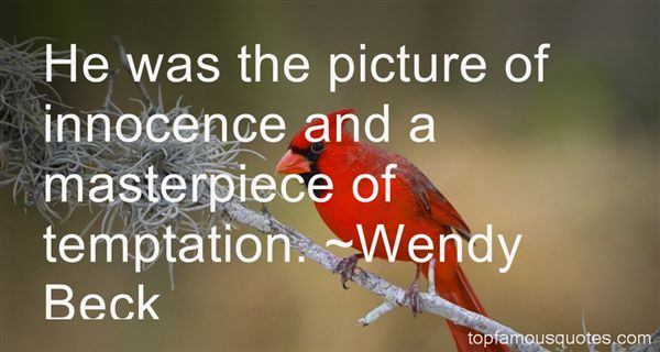 Wendy Beck Quotes