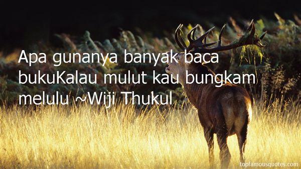 Wiji Thukul Quotes
