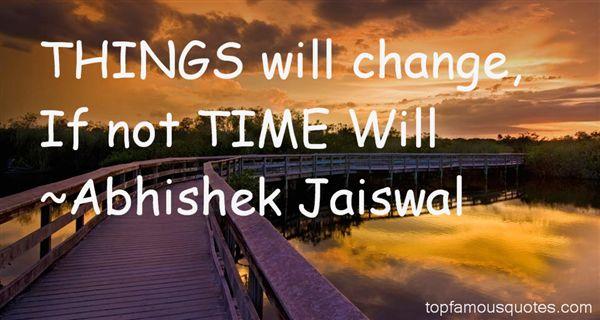 Abhishek Jaiswal Quotes