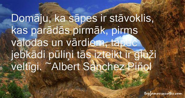 Albert Sánchez Piñol Quotes