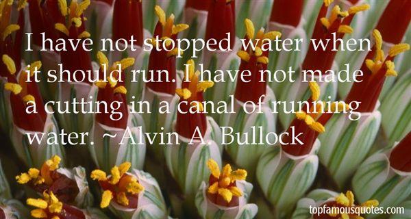 Alvin A. Bullock Quotes