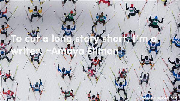 Amaya Ellman Quotes