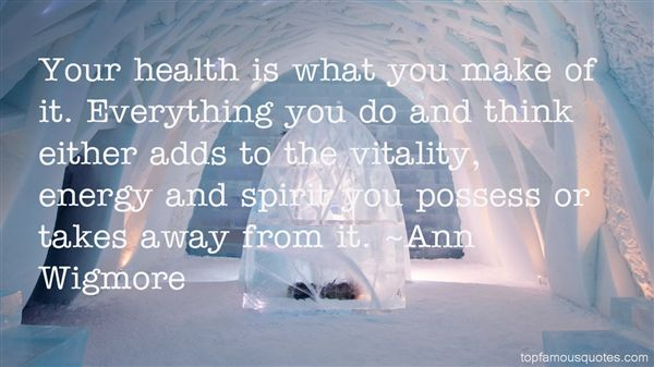 Ann Wigmore Quotes
