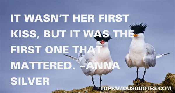 Anna Silver Quotes