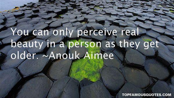 Anouk Aimee Quotes