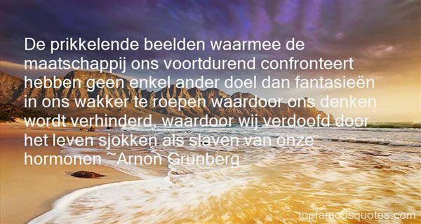 Arnon Grunberg Quotes