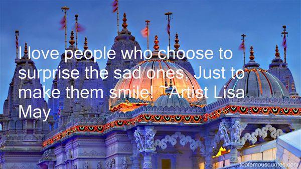 Artist Lisa May Quotes