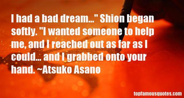 Atsuko Asano Quotes