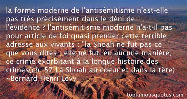 Bernard Henri Lévy Quotes