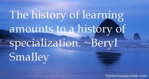 Beryl Smalley Quotes