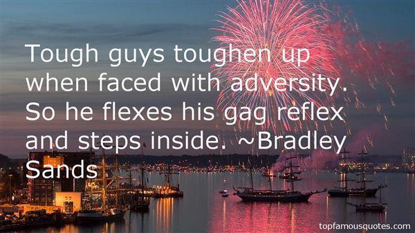 Bradley Sands Quotes
