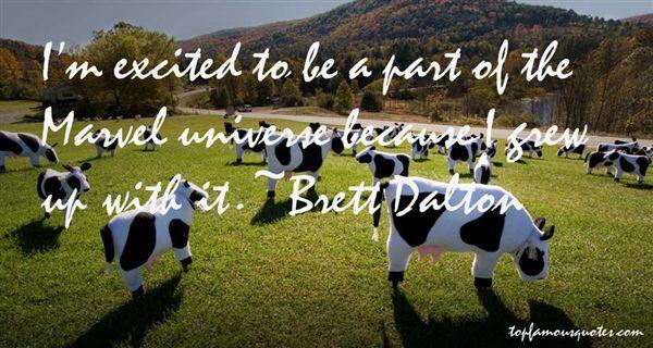 Brett Dalton Quotes