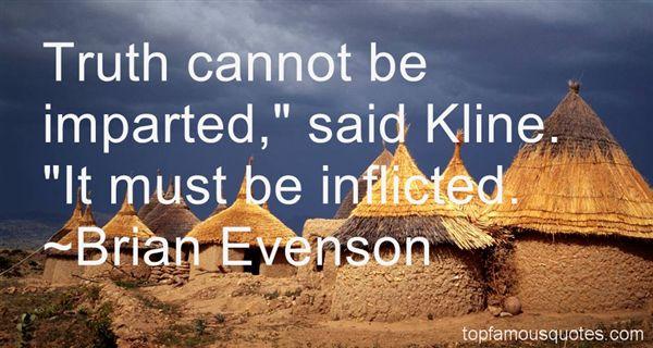 Brian Evenson Quotes