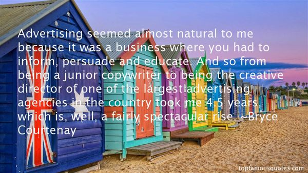 Bryce Courtenay Quotes