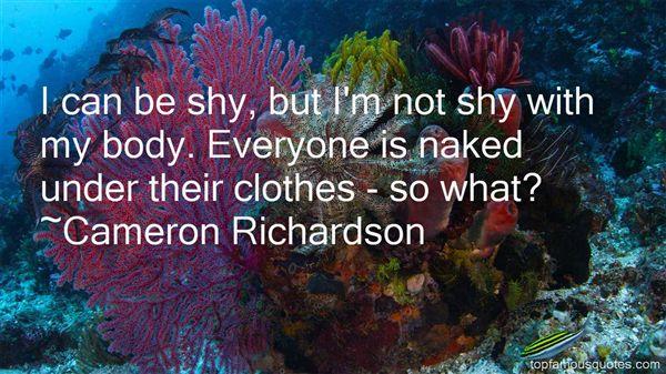 Cameron Richardson Quotes