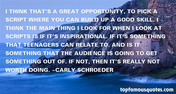 Carly Schroeder Quotes