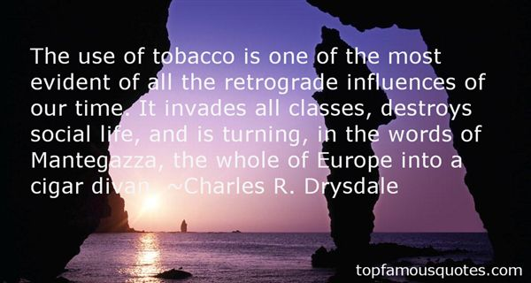 Charles R. Drysdale Quotes