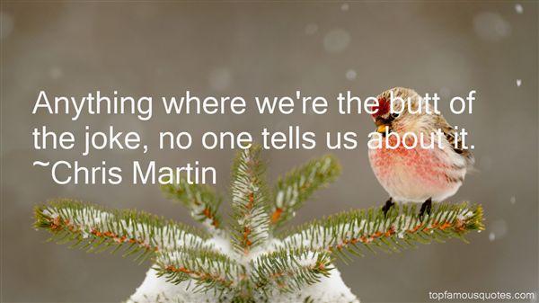 Chris Martin Quotes