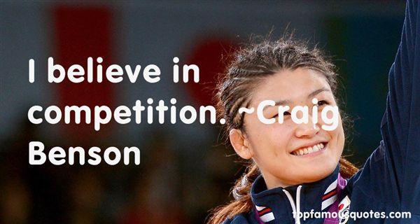Craig Benson Quotes