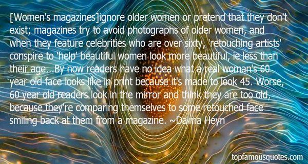 Dalma Heyn Quotes