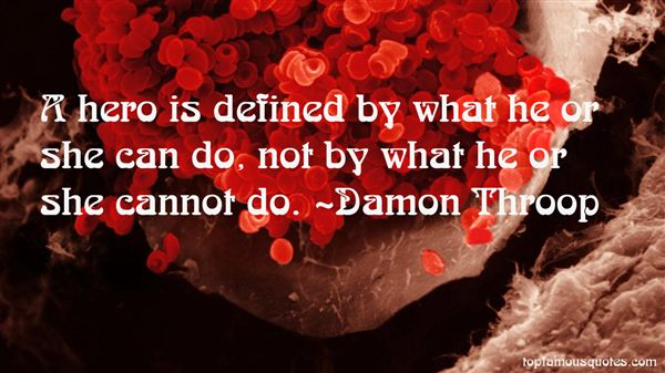 Damon Throop Quotes