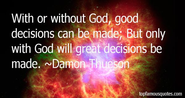 Damon Thueson Quotes