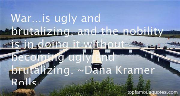 Dana Kramer Rolls Quotes