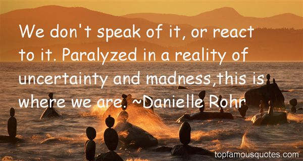 Danielle Rohr Quotes