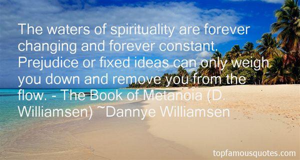 Dannye Williamsen Quotes