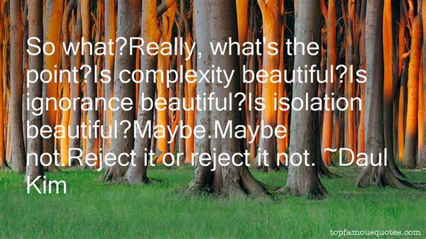 Daul Kim Quotes