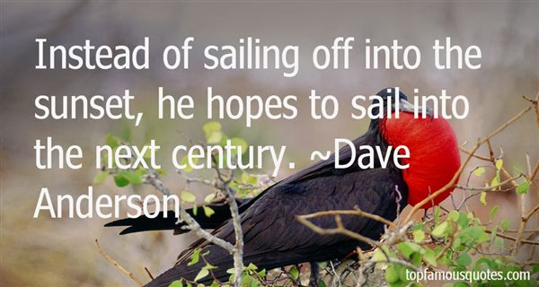 Dave Anderson Quotes
