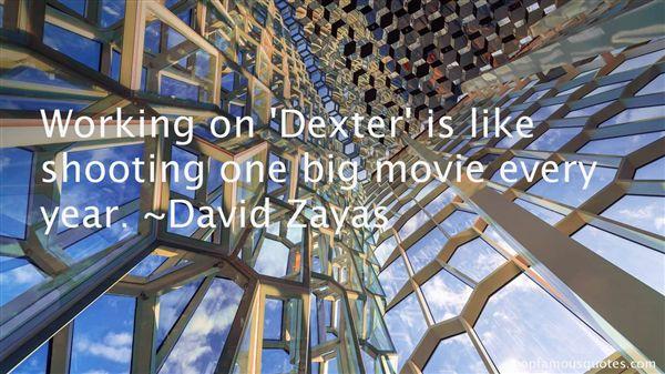 David Zayas Quotes
