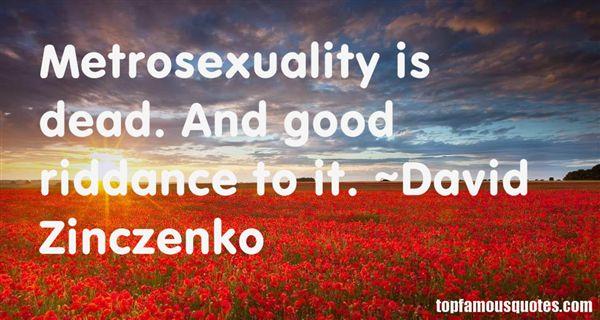 David Zinczenko Quotes