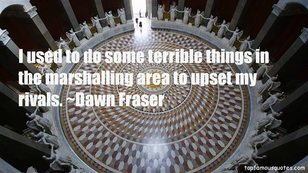 Dawn Fraser Quotes