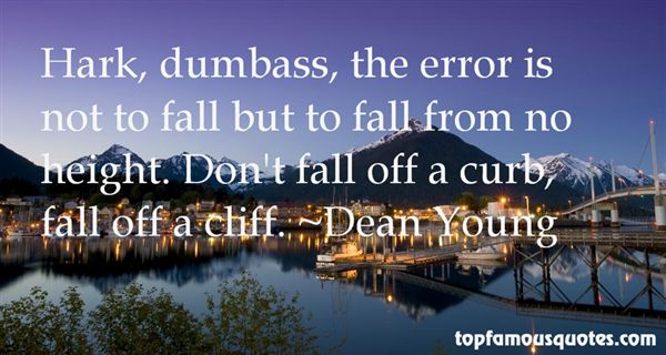 Dean Young Quotes