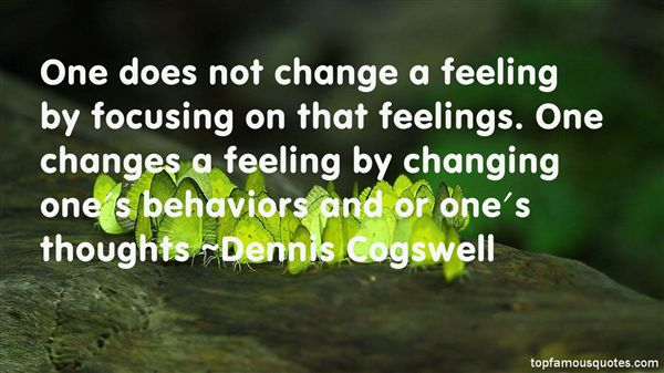 Dennis Cogswell Quotes