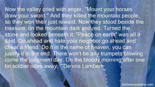 Dennis Lambert Quotes