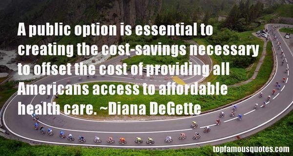 Diana DeGette Quotes