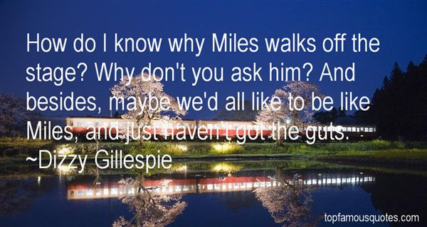 Dizzy Gillespie Quotes