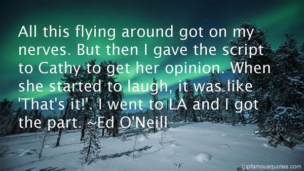 Ed O'Neill Quotes