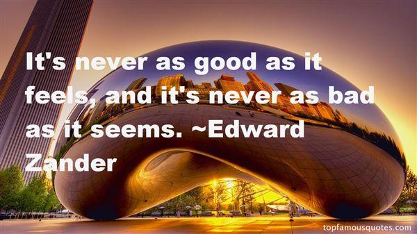 Edward Zander Quotes